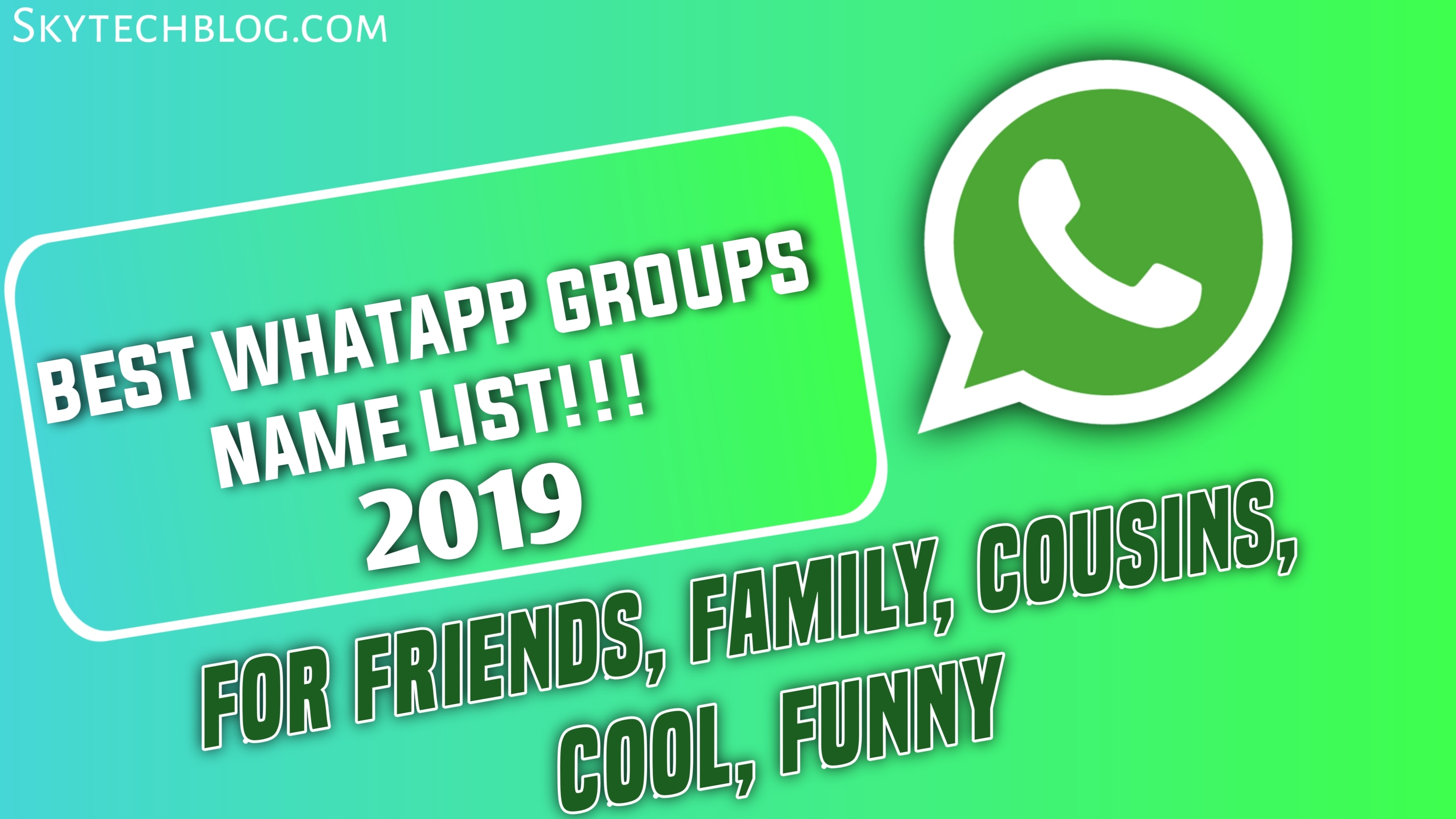 551 Best Whatsapp Group Name List 2019 For Friends Family - cool names for boys 2019
