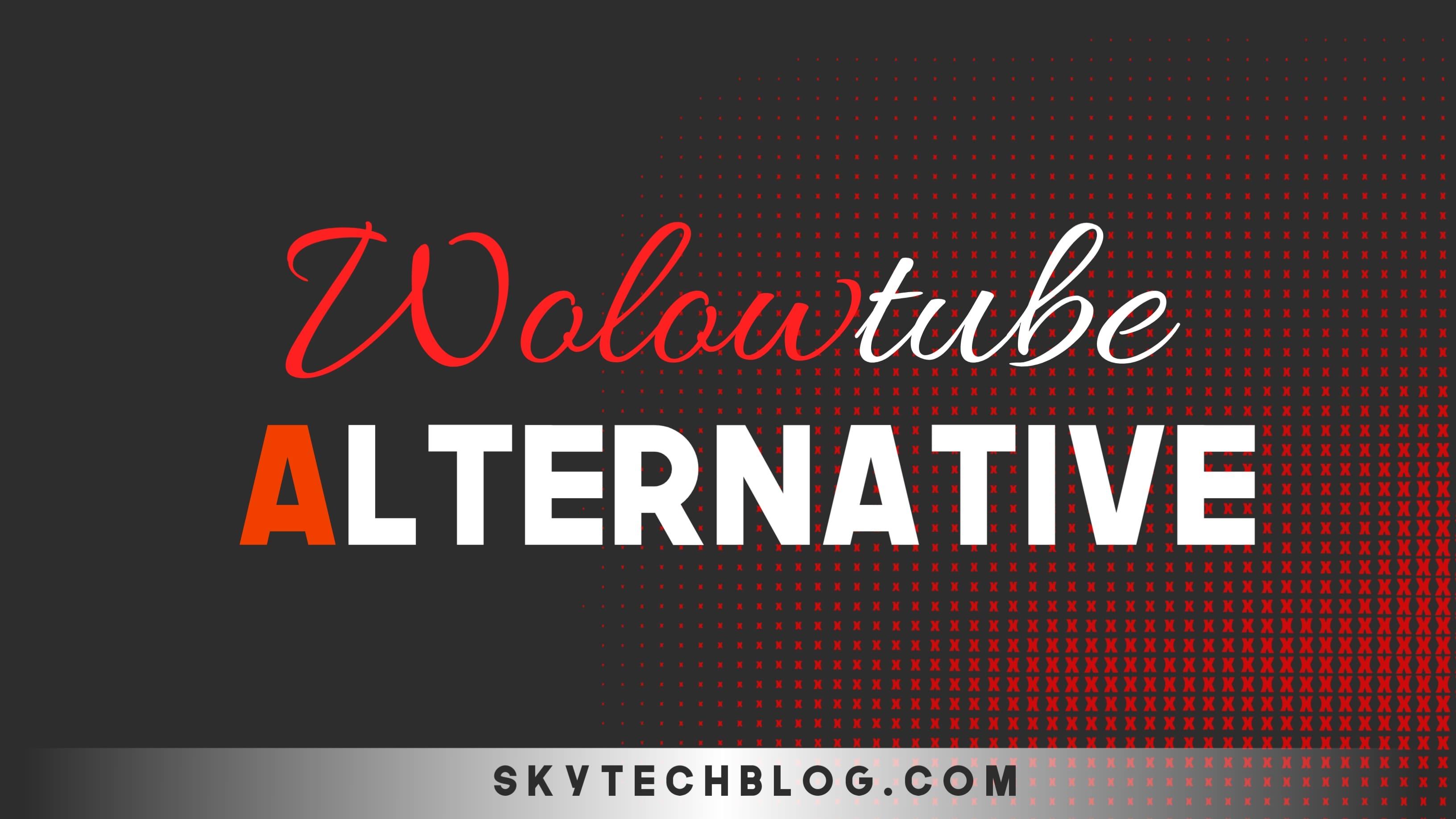 Wolowtube_Alternative
