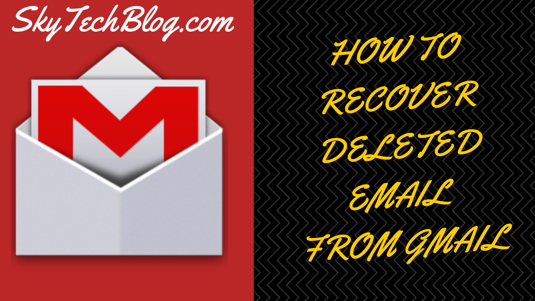 how to recover deleted emails gmail