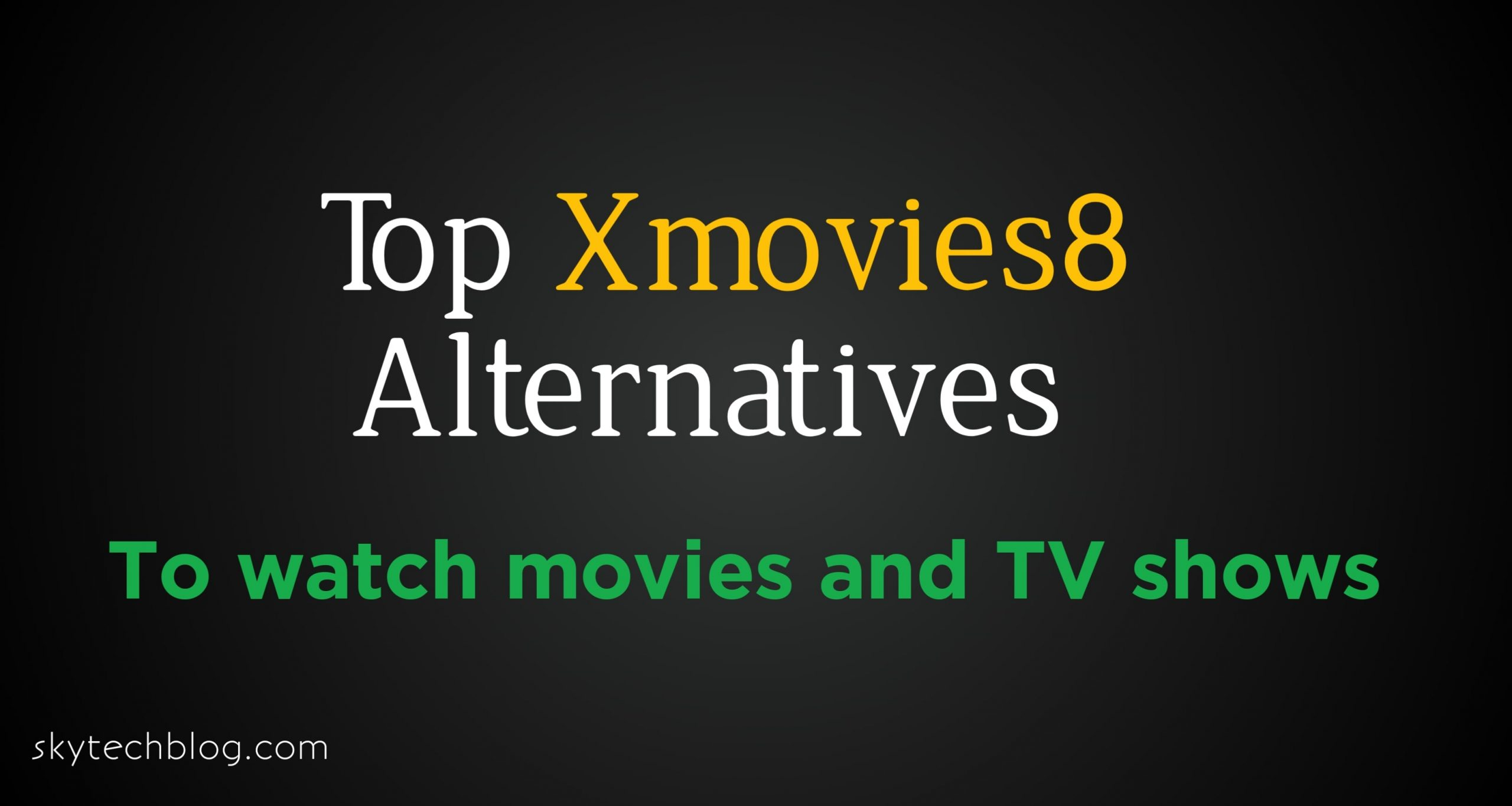 Top Xmovies8 Alternatives