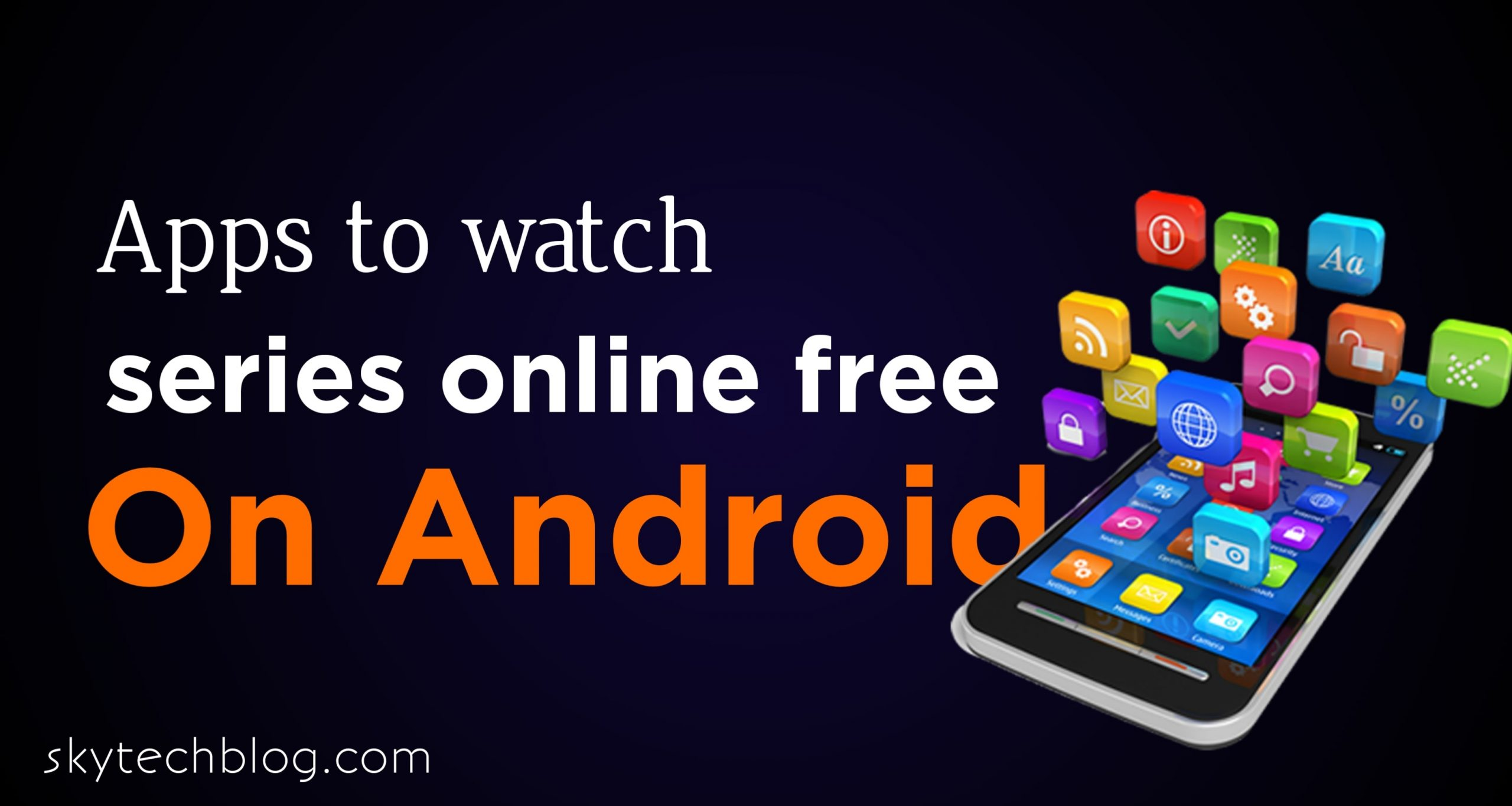 Apps to watch series online free on Android